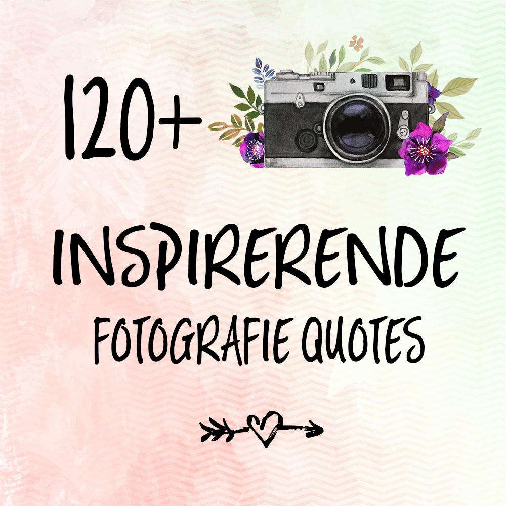 120+ inspirerende fotografie quotes