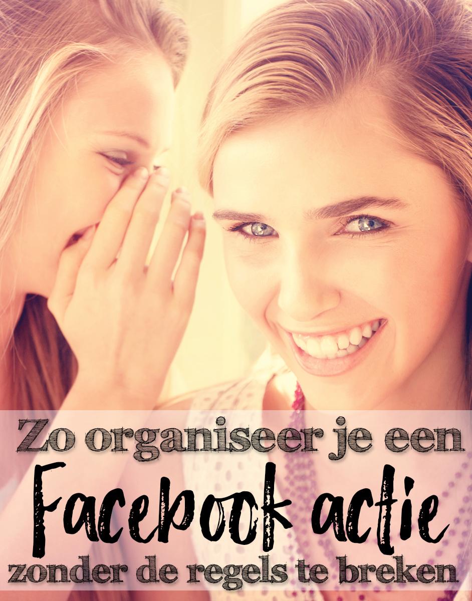 Zo organiseer je een Facebook actie zonder de regels te breken